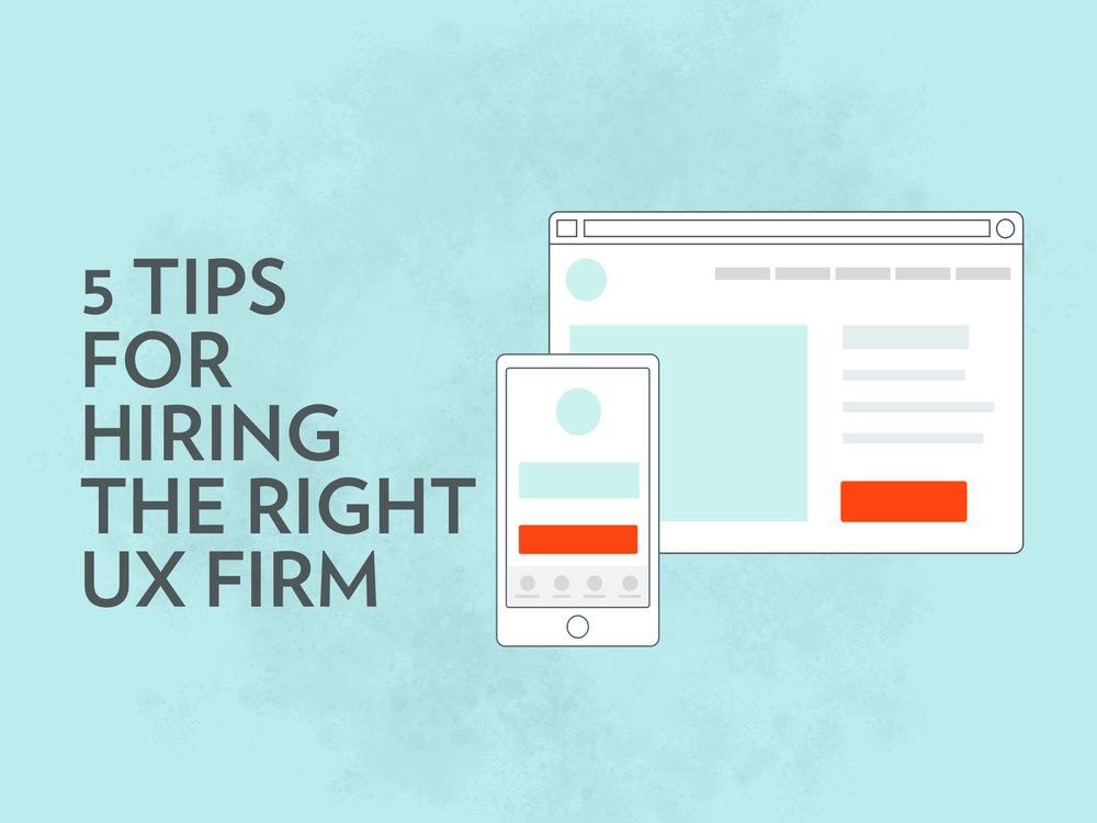 5-tips-for-hiring-right-ux-firm.jpg