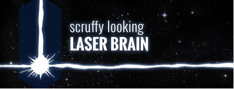 Scruffy Looking Laser Brain
