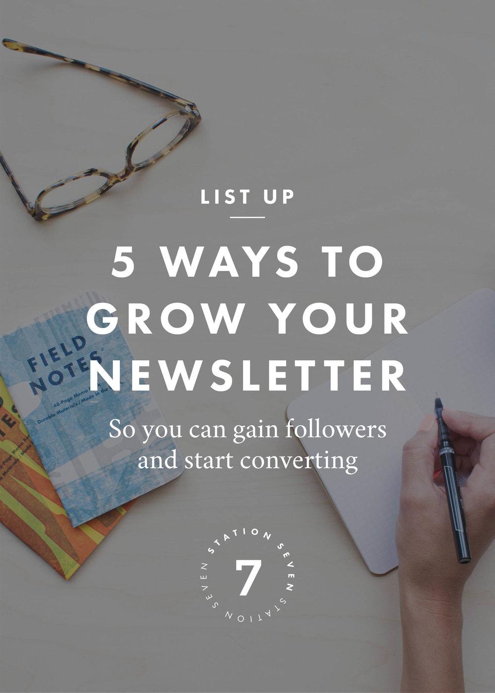 5 Ways to Grow Your Newsletter + Start Converting.jpeg