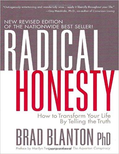 Radical Honesty  by Brad Blanton