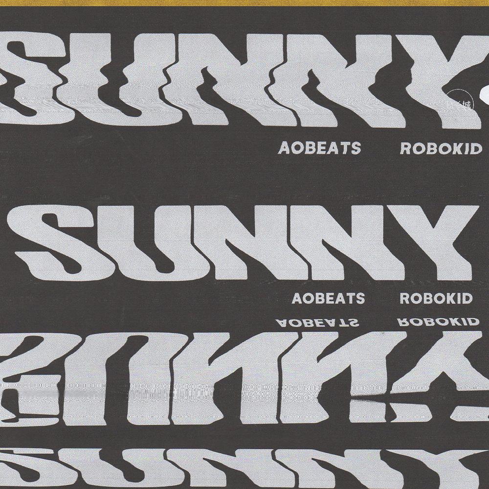 Sunny - AObeats, Robokid - 3000px.jpg