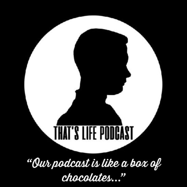 That's Life Podcast:  http://www.ratthaus.net/tlpodcast/