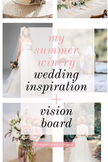 my summer winery inspiration board!