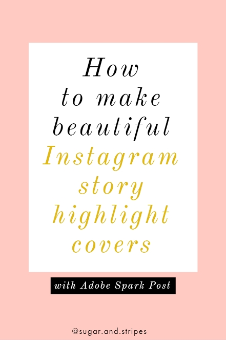 How to make Insta Story highlight covers (custom icons) www.sugarandstripes.co.uk