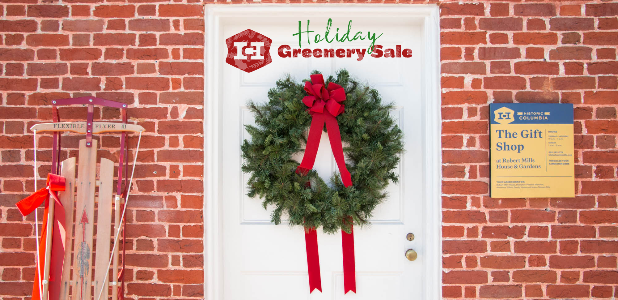 Historic Columbia's Annual Holiday Greenery Sale