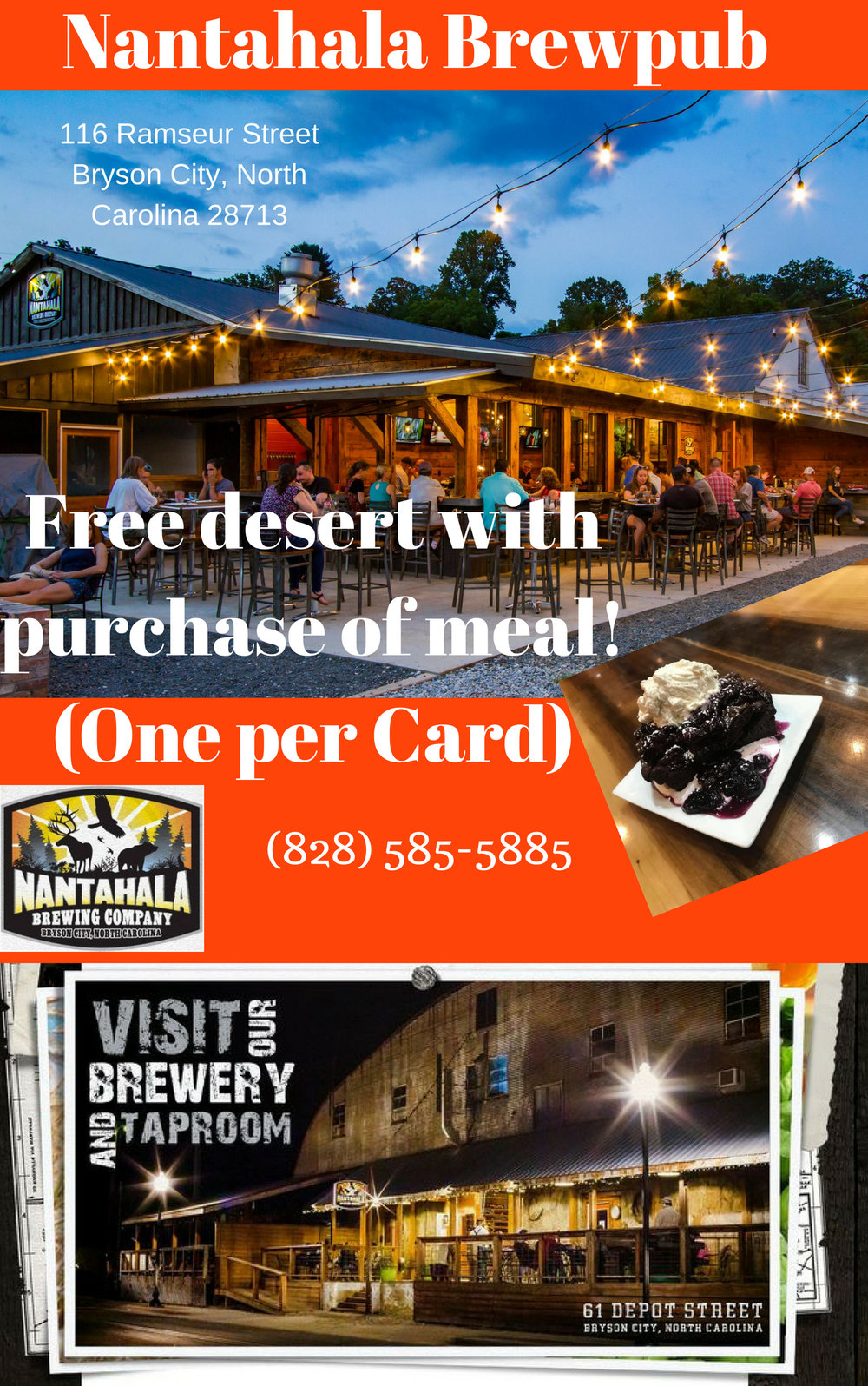 Nantahala Brew Pub. FREE DESERT with Purchase of meal. ( one per card )