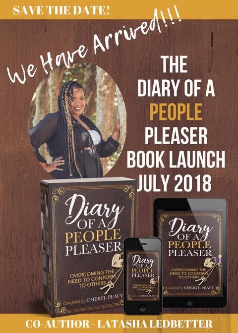 Diary of a People Pleaser is an extraordinary compilation of stories of where women share their personal journeys to overcoming people pleasing. We have all been in a situation at some point in our live were we lost ourselves trying to make other people happy. God desires that all of us learn to take care of ourselves as much as we do others, and fully walk in the freedom of being the women he created us to be. LaTasha Ledbetter is one of several women that share her story of becoming addicted to people pleasing and the struggle to overcome it. Link to purchase available July 26th.