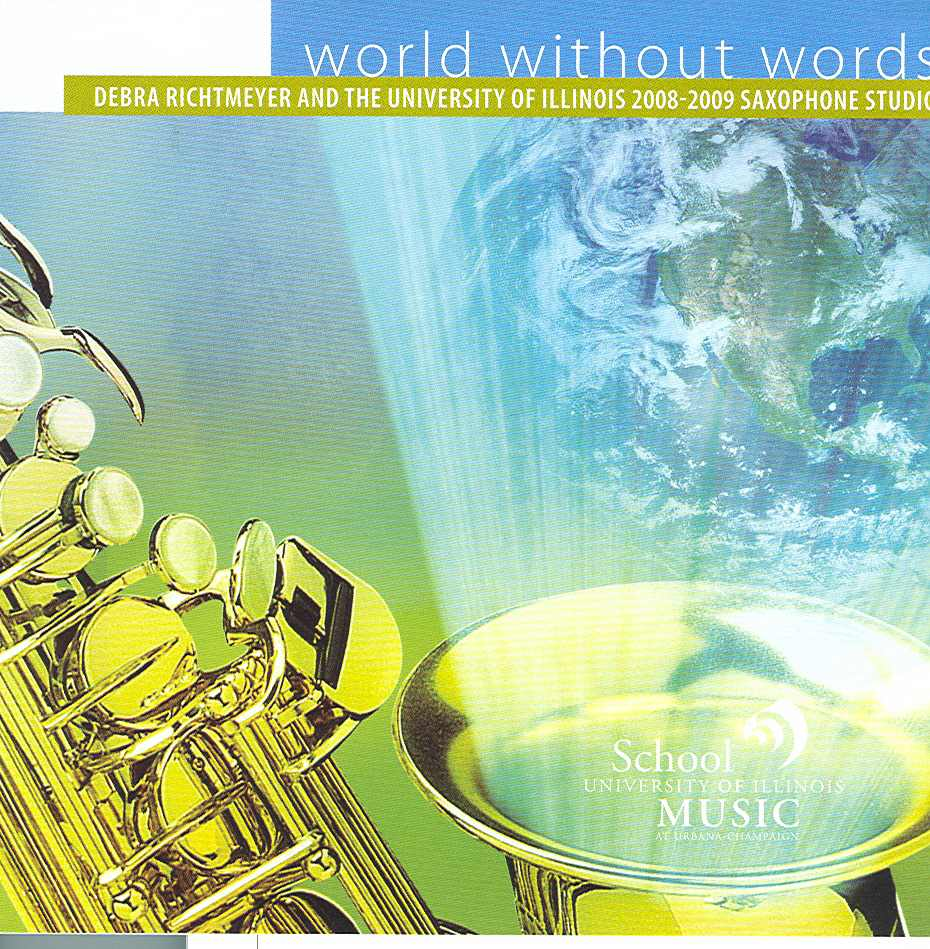 """World Without Words"" Debra Richtmeyer and the University of Illinois Saxophone Studio. Mark Records. Included  Awakening  for saxophone choir and   Flurry   for soprano saxophone and electronics performed by J. Michael Holmes.    purchase here"