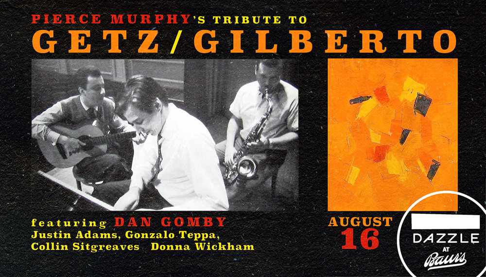 Getz-Gilberto Tribute Poster - Smaller.jpg