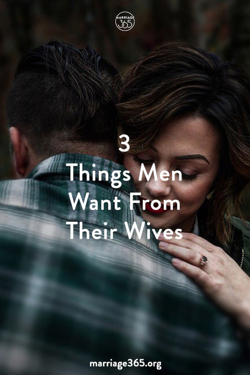 3-things-men-want-from-their-wives-pin-1.jpg