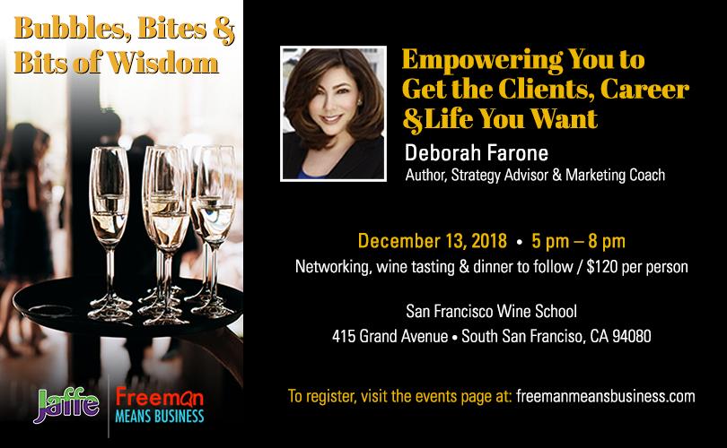 """Bubbles, Bites & Bits of Wisdom"" Featuring Deborah B. Farone"