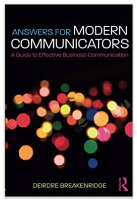 "Her latest book, ""  Answers for Modern Communicators  ,"" is available on   here   Amazon."