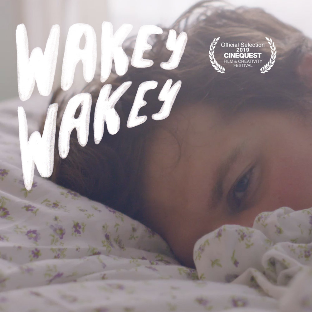 OneTwentyNineFilms_Wakey_Wakey_Cinequest_Mary_Dauterman.jpg