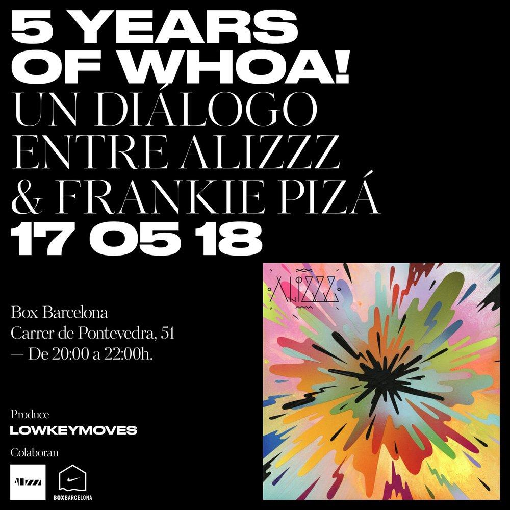 5 Years of whoah! Un dialogo entre Alizzz y Frankie Pizá