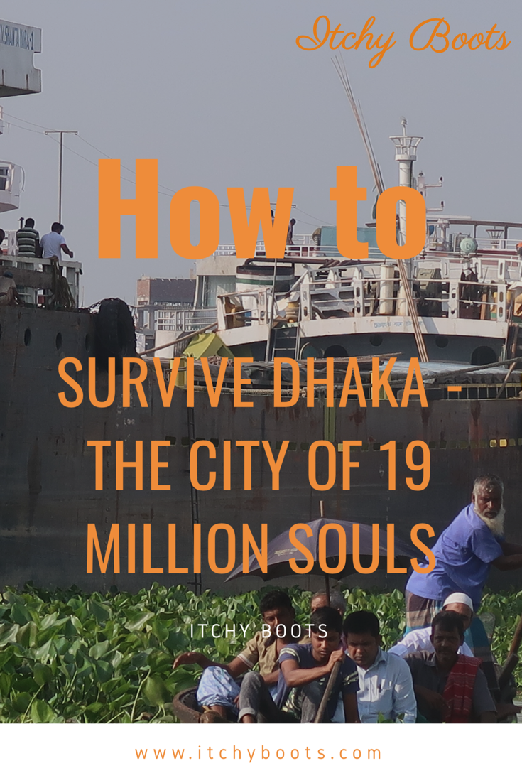 How to survive Dhaka - The city of 19 million souls