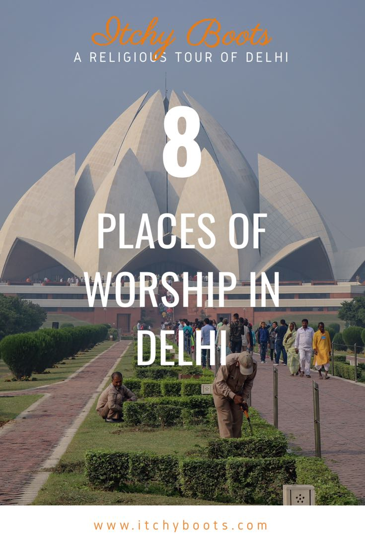 Go for a religious tour of Delhi and explore these 8 places of worship!