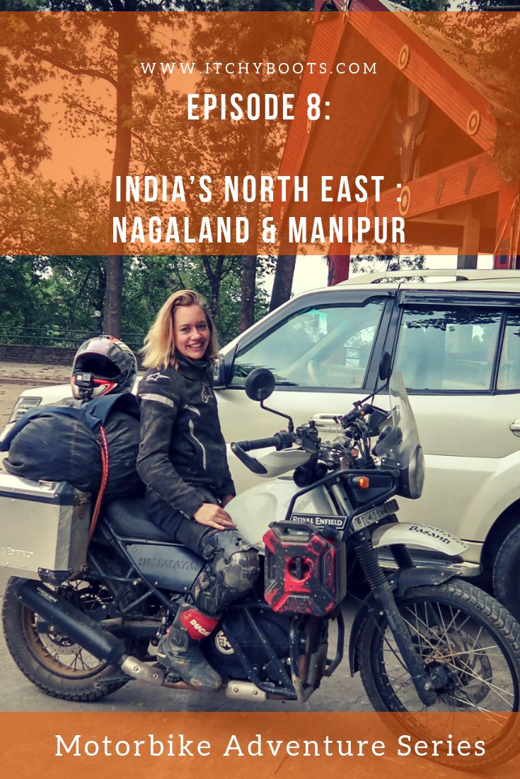 Overlanding Asia by motorbike - riding India's North Eastern States Nagaland and Manipur