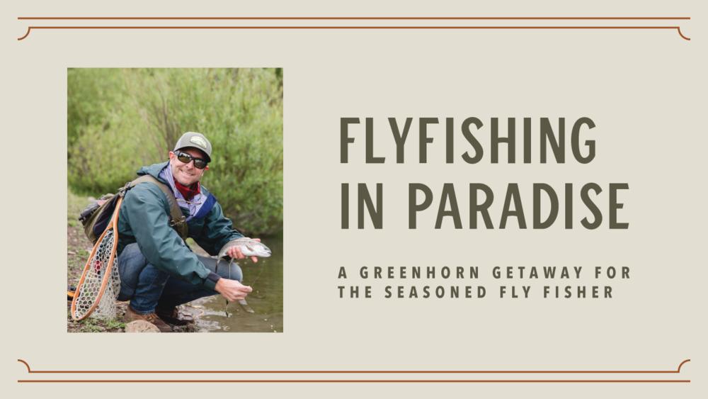 Fly Fishing at Greenhorn Ranch Plumas county California