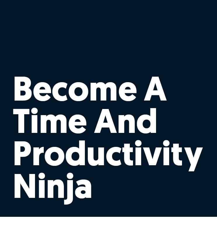 become-a-time-and-productivity-ninja