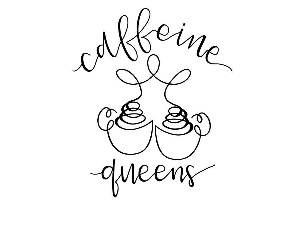 Caffeine Queens.jpeg