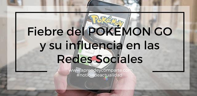 la locura de pokémon go y su influencia en redes sociales