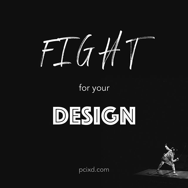 Do you strongly believe in your design. Do you have a good rationale for it. Then fight for it.  #design #uxdesign #ux #uxdesigner #userexperience #userexperiencedesign #fight #fightforyourdesign #interactiondesign #designerlife #lifeofadesigner #creatives #creativity #creative #believe #betough #hard #hardthings #seeitthrough #gooddesign #clients #agencylife #unique #design101 #fundamentals #designfundamentals #education #designeducation #