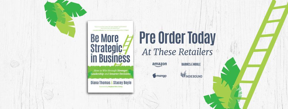 Pre-order Be More Strategic in Business