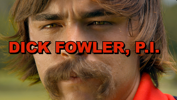 FARMERS INSURANCE PRESENTS  DICK FOWLER P.I.