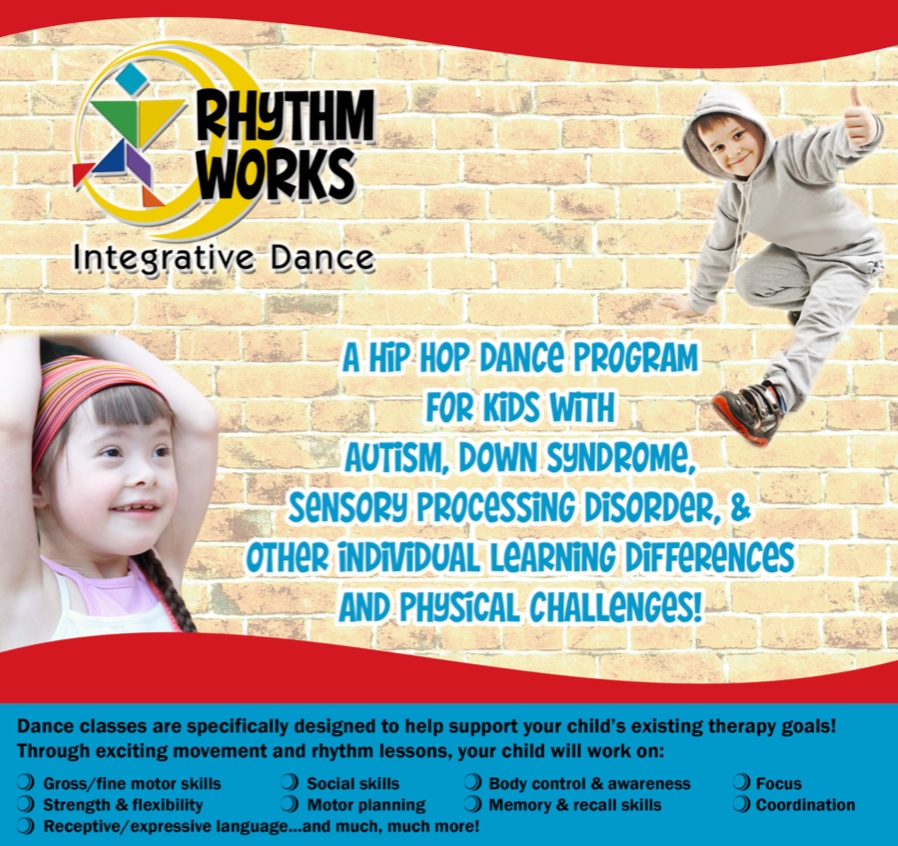 Rhythm Works - integrative dance Classes specifically designed to help support your child's therapy goals.Parent, therapist, or sibling highly encouraged to participate as an assistive buddy for FREE!