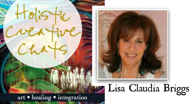 Holistic Creative Chat with guest Lisa Claudia Briggs, Intuitive Coach and mentor, at HaliKarla.com