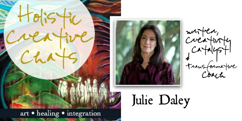 free Holistic Creative interview with Julie Daley