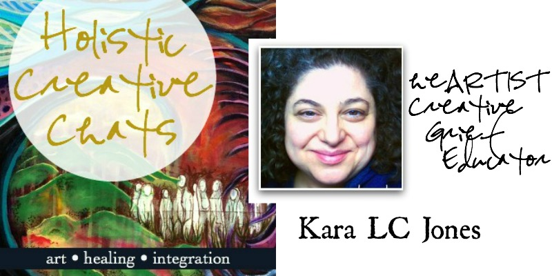 Holistic Creative Chat with Creative Grief Educator Kara Jones