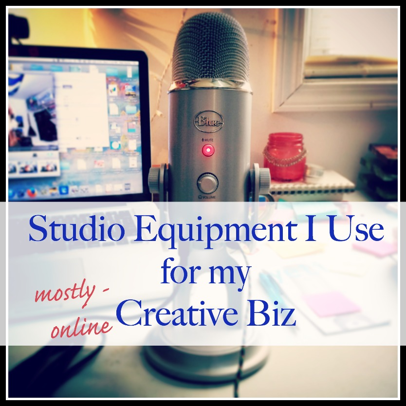 Studio Equipment I Use for my online Creative Business