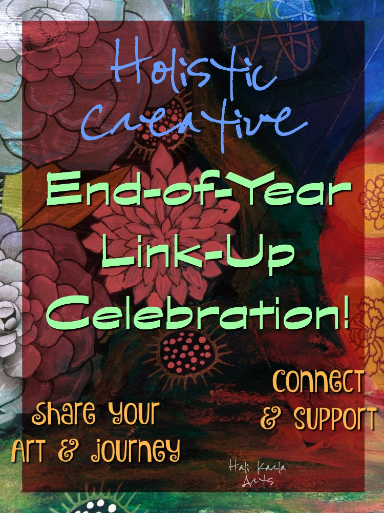 End-of-Year Link-Up Celebration - come share your art and creative healing journeys from 2015!