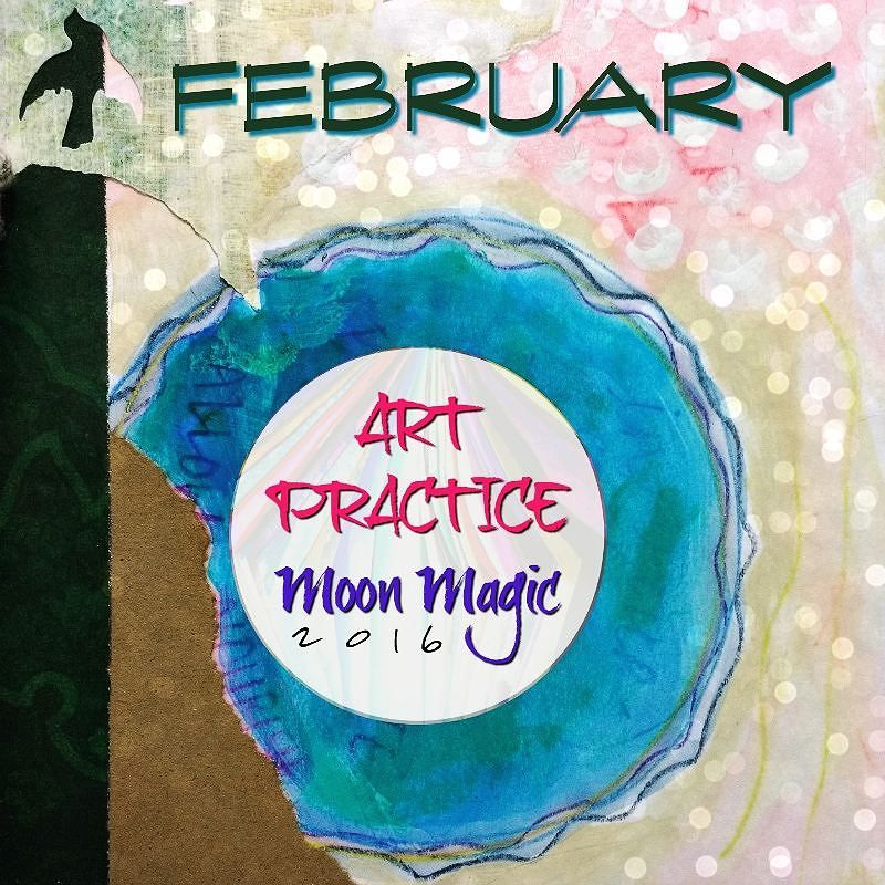Art Practice, Moon Magic February Creative Practice Invitation is up, Hali Karla Arts