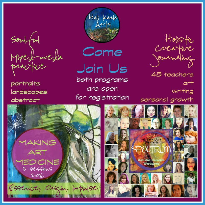 Two inspiring programs for creative practice: Making Art Medicine dives into soulful mixed-media practice with Hali Karla, and Spectrum 2016 is a holistic-creative {art} journaling workshop guided by 45 teachers. Registration open!
