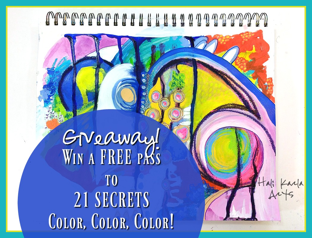 I'm giving away a free pass to 21 SECRETS Color, Color, Color Art Journaling Workshop - come enter to win!