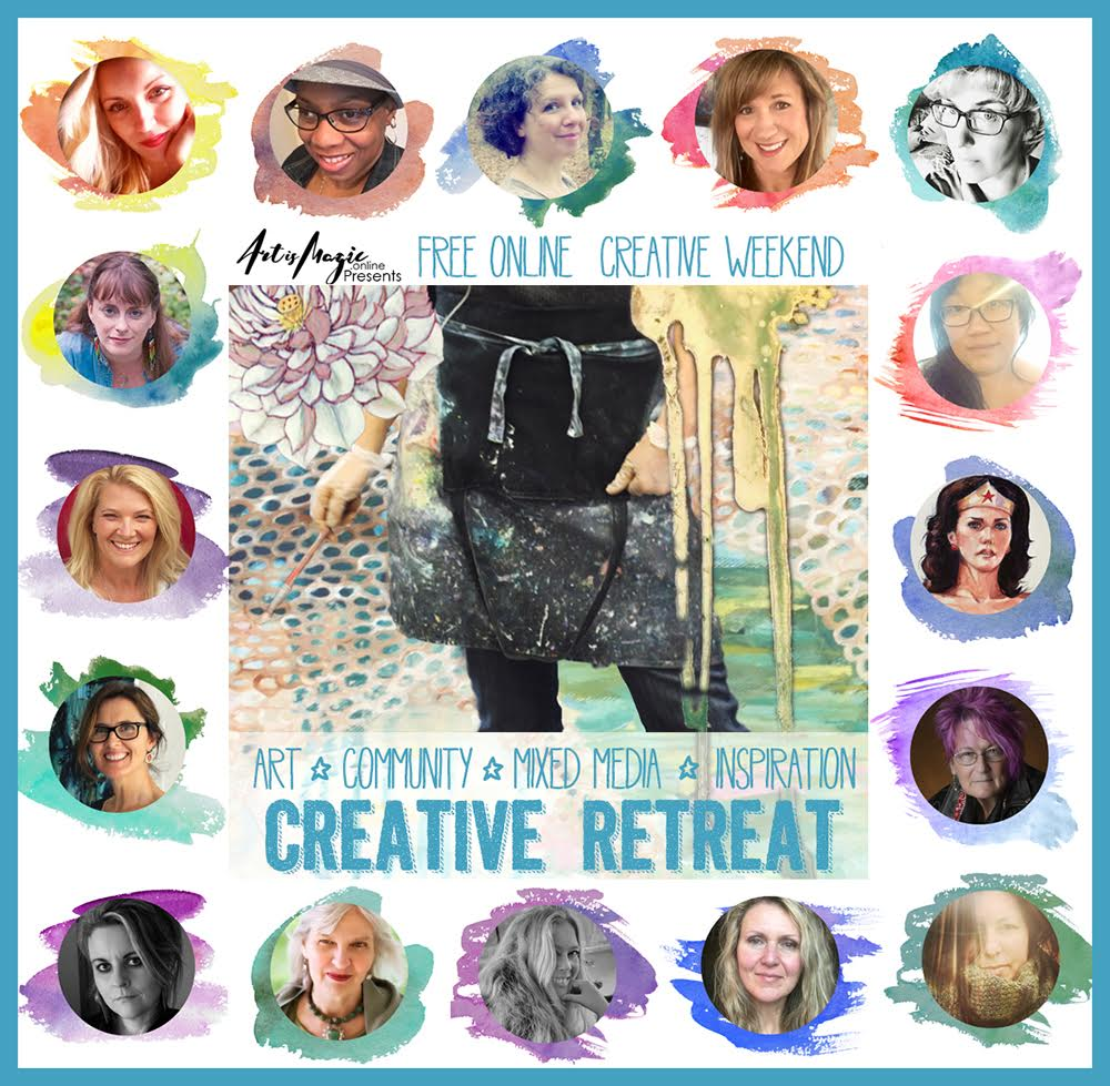 Art Is Magic FREE Online Creative Retreat with 16 artist teachers and lots of goodness - come sign up!