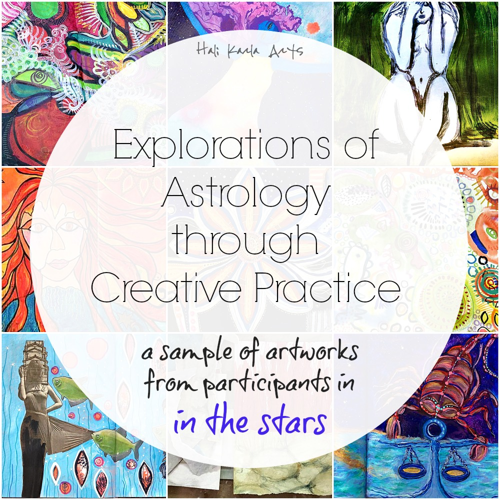 Explorations of Archetypes + Astrology through Creative Practice (from IN THE STARS participants with Hali Karla Arts)