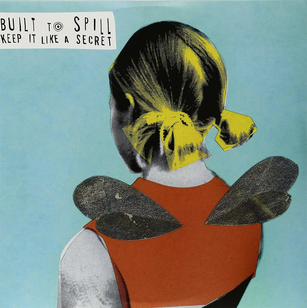 BUILT TO SPILL - KEEP IT LIKE A SECRET $29 @ 1998 BMG