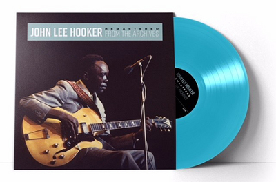 JOHN LEE HOOKER - FROM THE ARCHIVES $27 exclusive limited blue vinyl