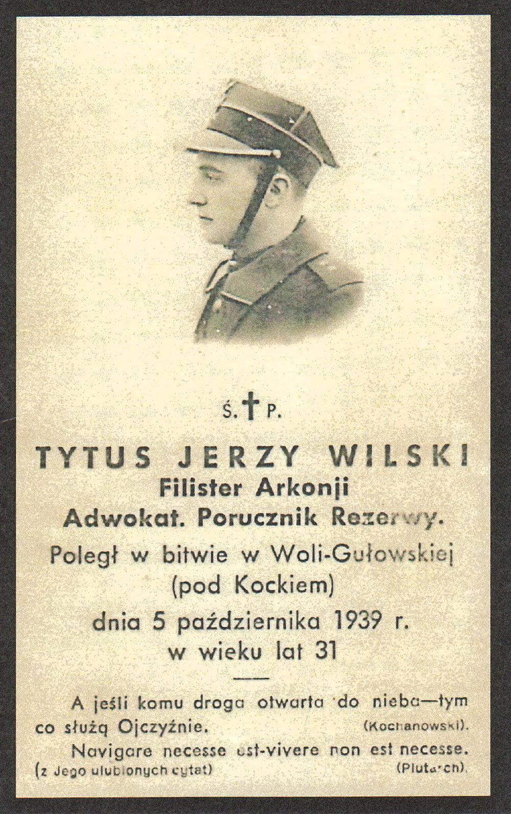 1939 - Tytus Jerzy Wilski ginie dla Ojczyzny w bitwie pod Kockiem, jeden z ostatnich rezydentów z rodziny Wilskich w Dworze