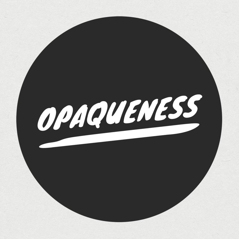opaqueness