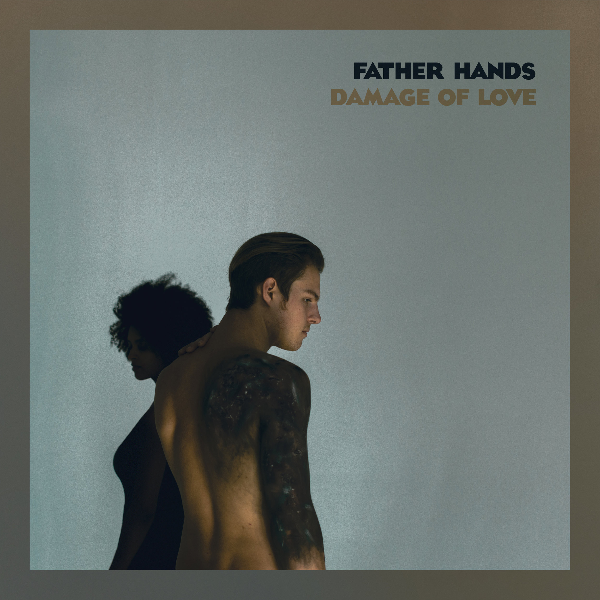 Father Hands EP Damage of Love