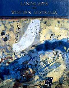 Landscapes of Western Australia - Photography Richard Woldendorp. Text by John Scott. Aeolian Press, Claremont 1986