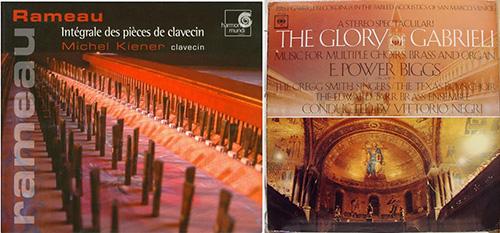 左圖: Michel Kiener錄製的拉莫;右圖: Edward Power Biggs錄製的《加布里埃利的榮光》