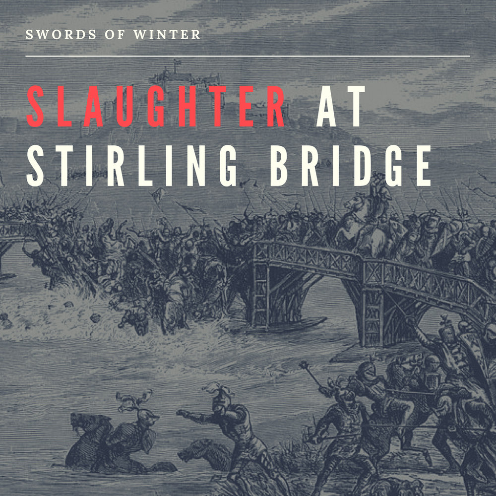 Slaughter At Stirling Bridge (Single)   COMING SOON