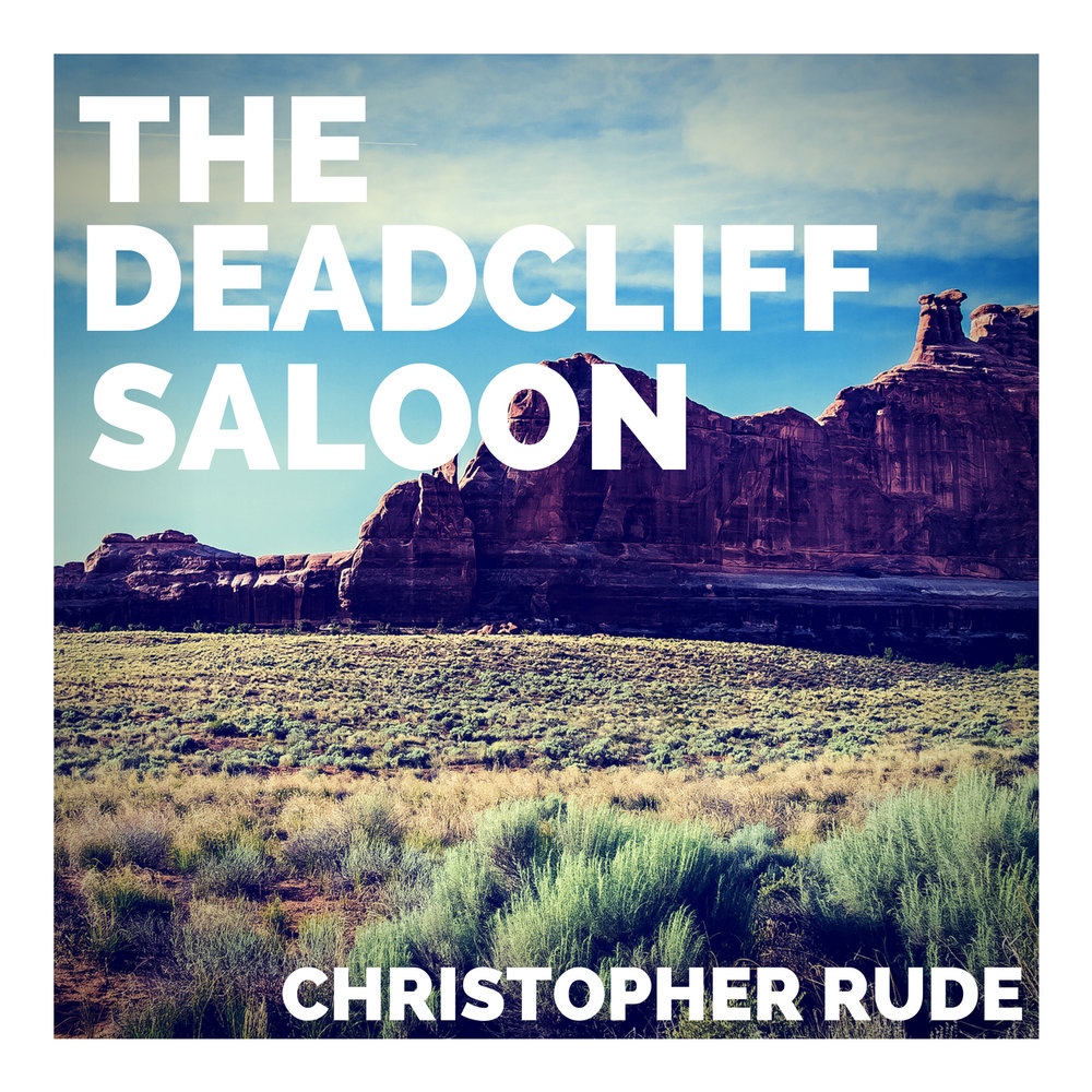 The Deadcliff Saloon (Single)