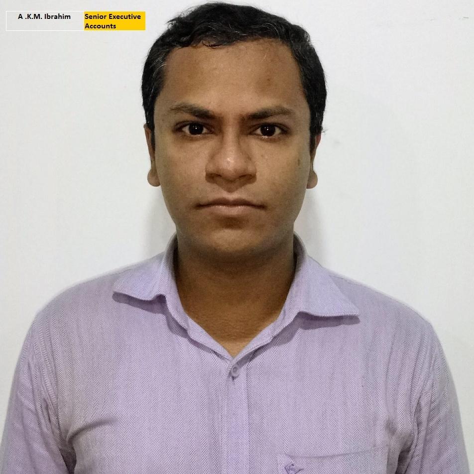 A. K. M. Ibrahim - Senior Executive Accounts
