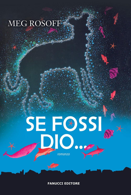Meg-Rosoff---There-Is-No-Dog---Se-Fossi-Dio.jpg
